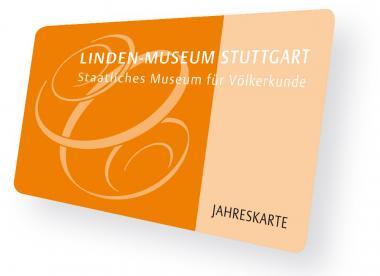 Jahreskarte Linden-Museum Stuttgart