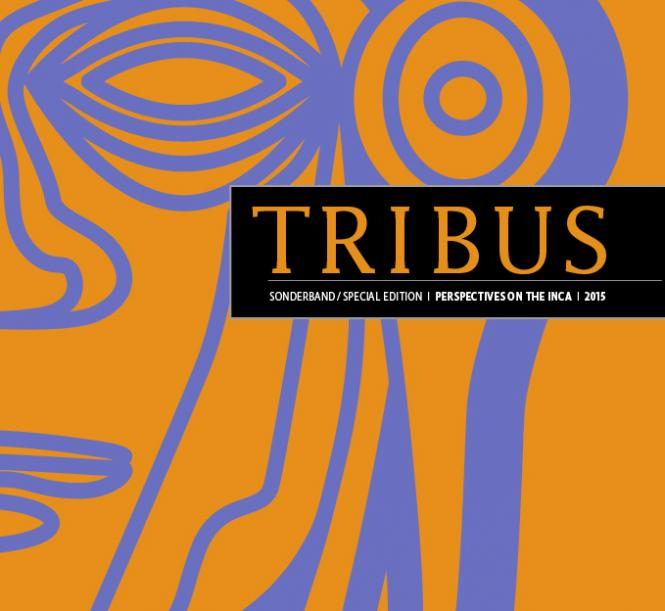 Tribus Sonderband/Special Edition: Perspectives on the Inca